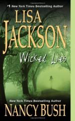 Wicked Lies - Lisa Jackson, Nancy Bush
