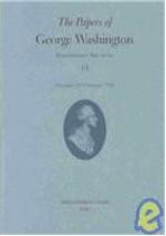 The Papers of George Washington: December 1777-February 1778 (Papers of George Washington, Revolutionary War Series Vol. 13) - George Washington, Edward G. Lengel