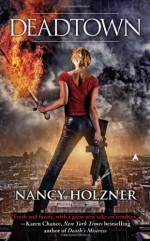 Deadtown - Nancy Holzner