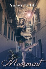 Movement: A Short Story - Nancy Fulda