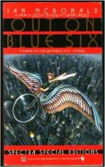 Out on Blue Six - Ian McDonald