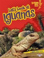 Let's Look at Iguanas - Judith Jango-Cohen