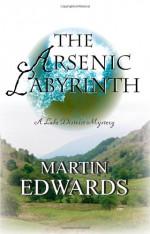 The Arsenic Labyrinth - Martin Edwards