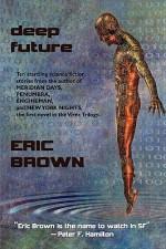 Deep Future - Eric Brown, Keith Brooke