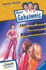 Her mit den flotten Klamotten - Thomas Brezina, Rolf Bunse