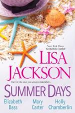 Summer Days - Lisa Jackson, Mary Carter, Holly Chamberlin, Elizabeth Bass