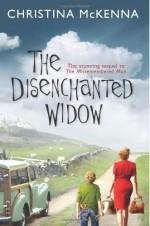 The Disenchanted Widow by McKenna, Christina (2013) Paperback - Christina McKenna