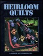 Heirloom Quilts - Leisure Arts, Leisure Arts