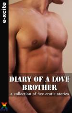 Diary of a Love Brother - Miranda Forbes, J.L. Merrow, Heidi Champa, Penelope Friday, Garland, Cynthia Lucas