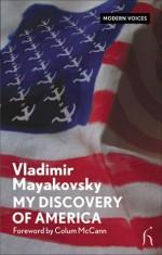 My Discovery of America - Vladimir Mayakovsky, Colum McCann
