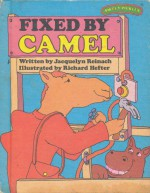 Fixed by Camel - Jacquelyn Reinach, Richard Hefter