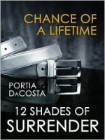 Chance of a Lifetime - Portia Da Costa