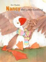 Nancy, the Little Gosling - Eve Tharlet, Charise Myngheer