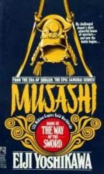 Musashi: The Way of the Sword - Eiji Yoshikawa, Charles S. Terry