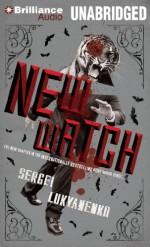 New Watch - Sergei Lukyanenko, Paul Michael