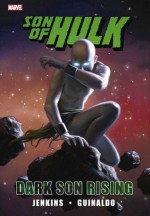 Hulk: Son of Hulk - Dark Son Rising (Hulk (Hardcover Marvel)) - Paul Jenkins, Dan Panosian