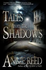 Tales from the Shadows - Annie Reed