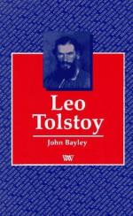 Leo Tolstoy - John Bayley