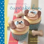 A Taste Of... Bake Me I'm Yours... Cupcake Fun: Five Sample Projects from Carolyn White's Latest Book - Carolyn White