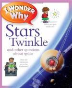 I Wonder Why Stars Twinkle - Carole Stott