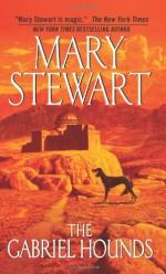 The Gabriel Hounds - Mary Stewart