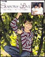 Seasons Of Love: Crocheted Sweaters For The Family - Melissa Leapman