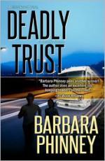 Deadly Trust - Barbara Phinney