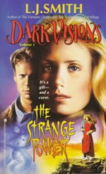The Strange Power - L.J. Smith