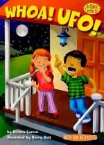 Whoa! UFO! - Kirsten Larsen, Barry Gott