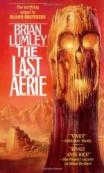Vampire World II: The Last Aerie - Brian Lumley
