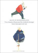 The Wizard of Oz and Alice in Wonderland Boxed Set - Lewis Carroll, Lisbeth Zwerger, L. Frank Baum