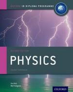 IB Physics: 2nd Edition: For the IB diploma (IB Diploma Programme) - Tim Kirk