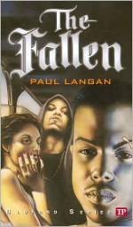 The Fallen - Paul Langan