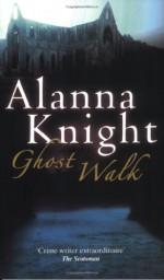 Ghost Walk - Alanna Knight
