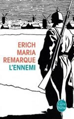 L'Ennemi (Littérature & Documents) (French Edition) - Erich Maria Remarque
