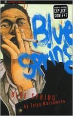 Blue Spring - Taiyo Matsumoto