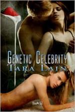 Genetic Celebrity - Tara Lain