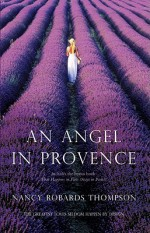 An Angel in Provence - Nancy Robards Thompson