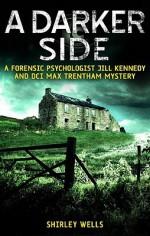 A Darker Side - Shirley Wells