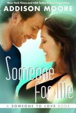 Someone For Me - Addison Moore