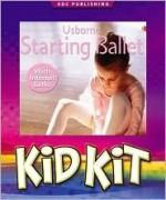 Ballet for Beginners Kid Kit Box (Kid Kits) - Harriet Castor