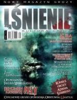 Lśnienie - magazyn kultury grozy #1 - Łukasz Śmigiel, Łukasz Orbitowski, Kazimierz Kyrcz jr, Jakub Małecki, Bartłomiej Paszylk, Redakcja magazynu Coś na progu