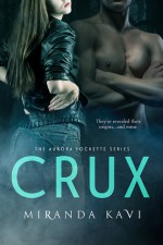 Crux - Miranda Kavi