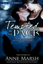 Tempted By the Pack - Anne Marsh
