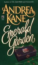 Emerald Garden - Andrea Kane