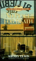 No Place for Death - Sherry Lewis