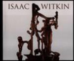 Isaac Witkin - Karen Wilkin