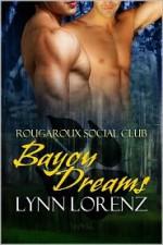 Bayou Dreams - Lynn Lorenz