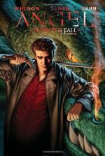 Angel: After the Fall, Volume 1 - Franco Urru, Brian Lynch, Joss Whedon