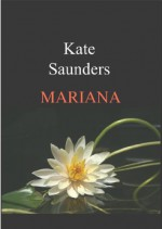 Mariana - Kate Saunders